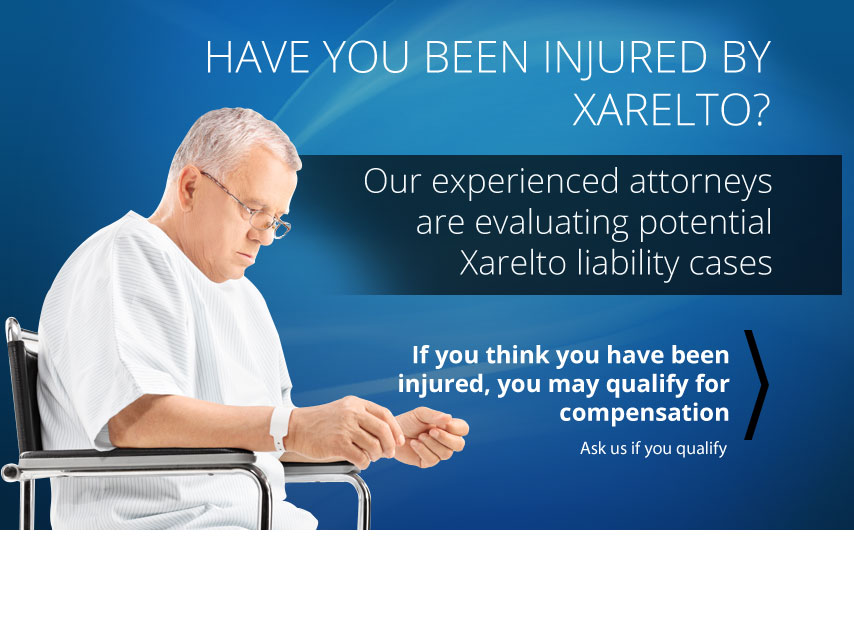 Have You Been Injured by Xarelto?
